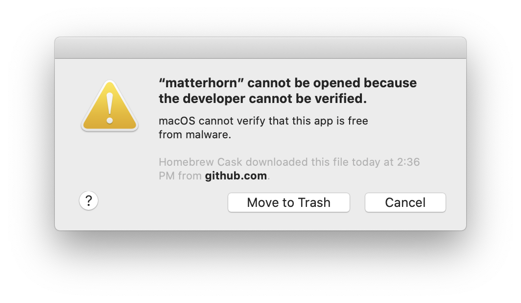 A macOS prompt stating that an application called matterhorn cannot be opened because the developer cannot be verified. The user is given the option to either move the application to the recycle bin or to cancel the interaction.